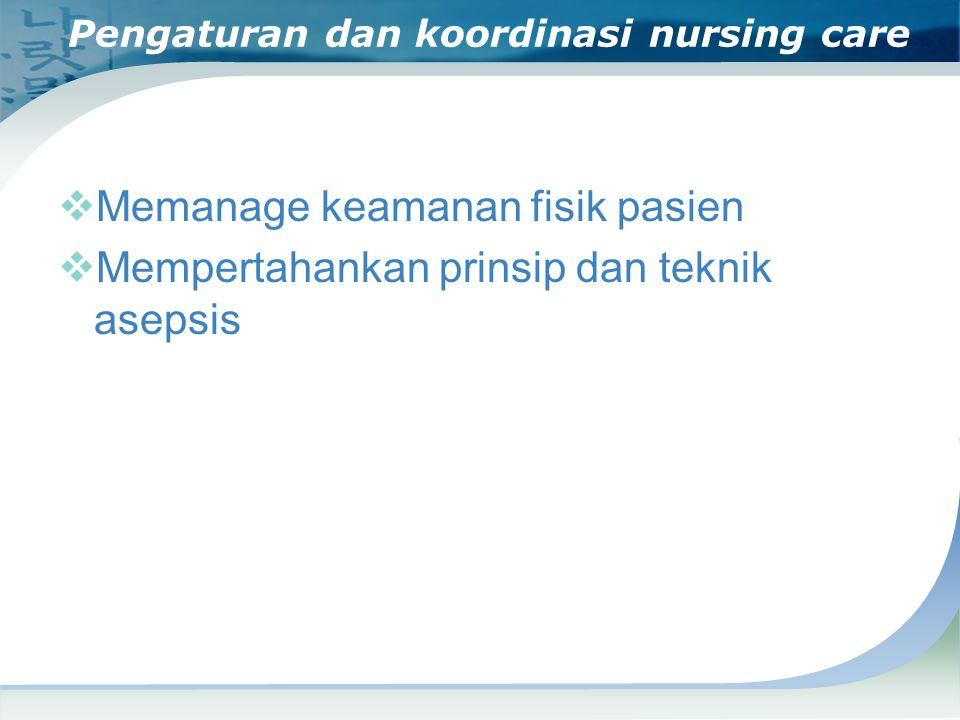 Pengaturan dan koordinasi nursing care