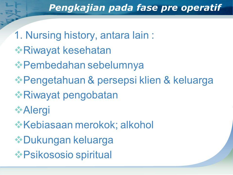 Pengkajian pada fase pre operatif