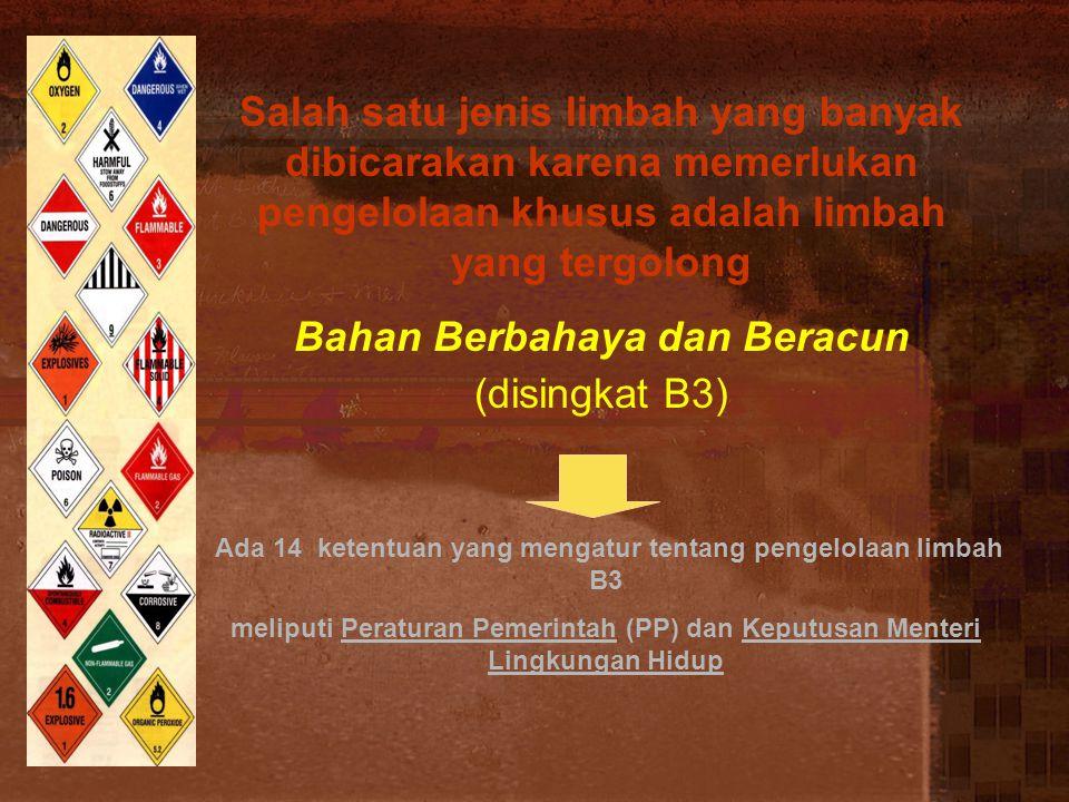 Ada 14 ketentuan yang mengatur tentang pengelolaan limbah B3