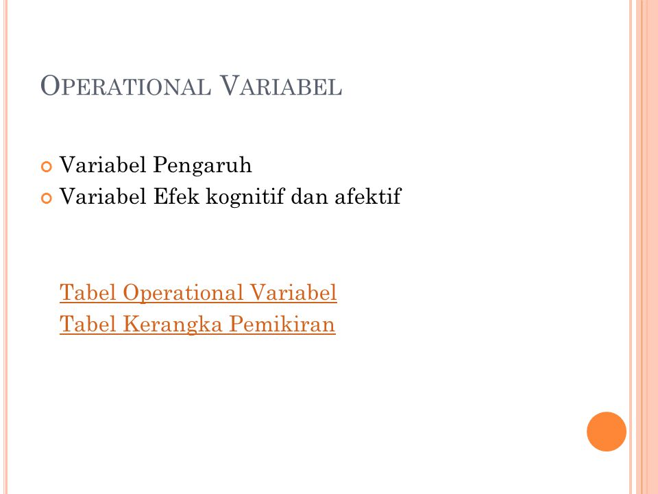 Operational Variabel Variabel Pengaruh