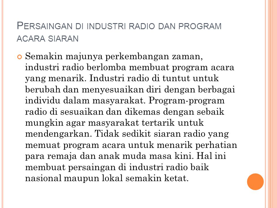 Persaingan di industri radio dan program acara siaran