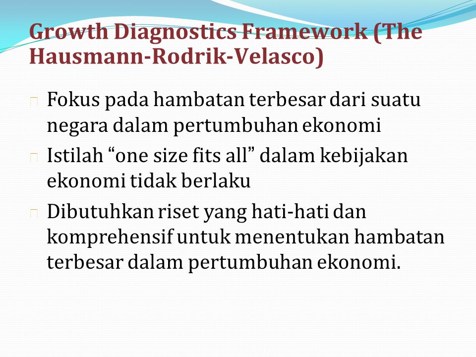 Growth Diagnostics Framework (The Hausmann-Rodrik-Velasco)