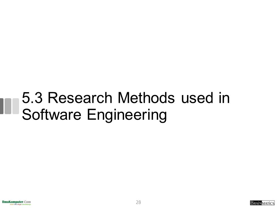 5.3 Research Methods used in Software Engineering