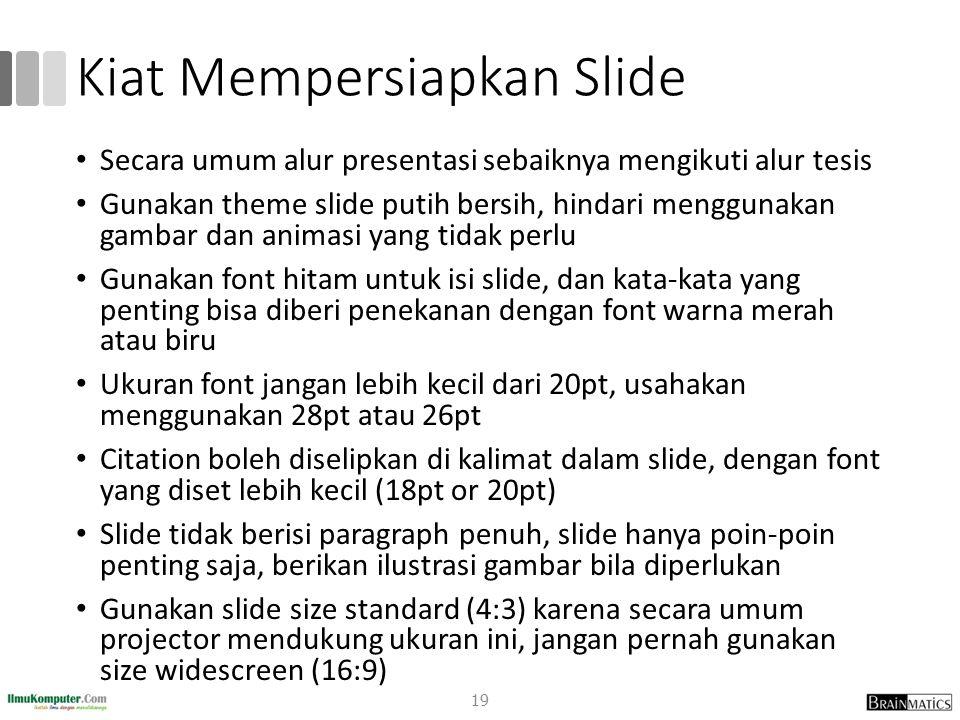 Kiat Mempersiapkan Slide