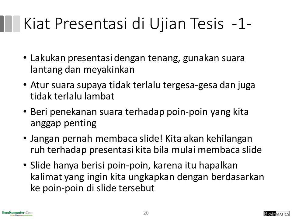 Kiat Presentasi di Ujian Tesis -1-