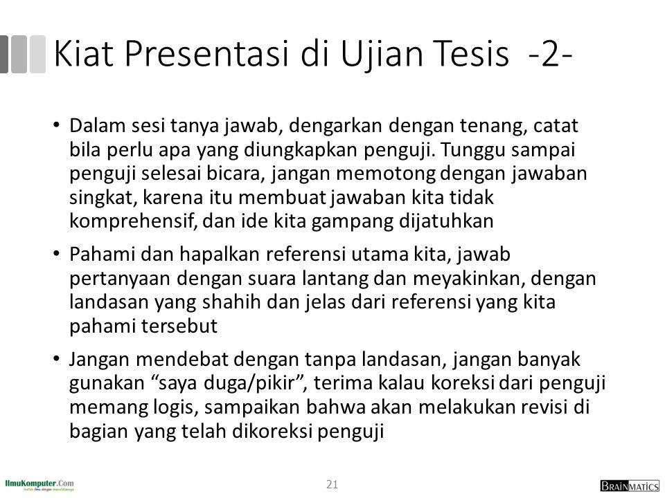 Kiat Presentasi di Ujian Tesis -2-