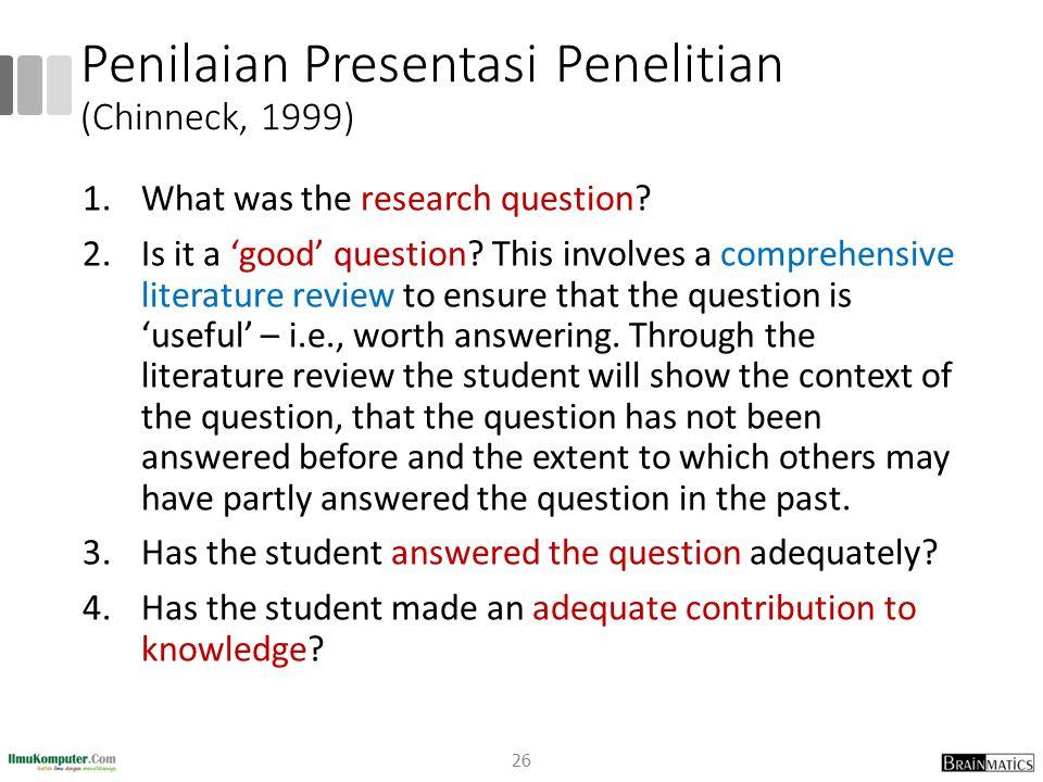 Penilaian Presentasi Penelitian (Chinneck, 1999)
