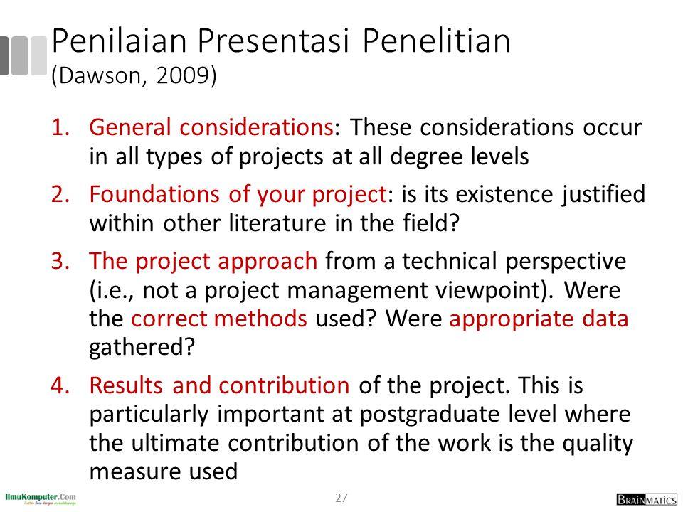 Penilaian Presentasi Penelitian (Dawson, 2009)