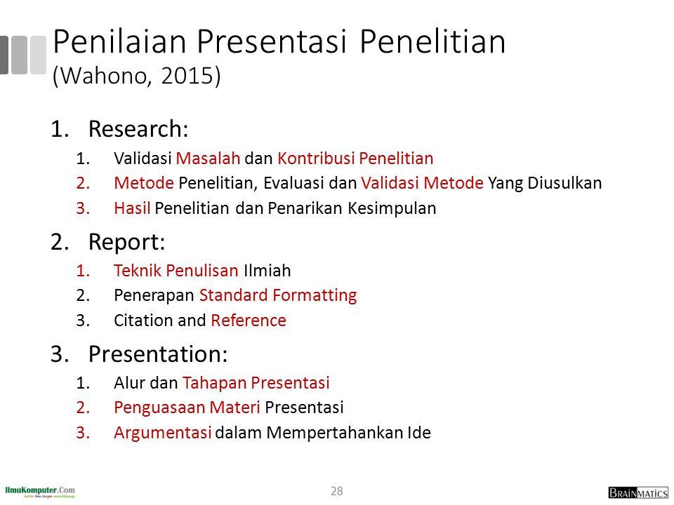 Penilaian Presentasi Penelitian (Wahono, 2015)