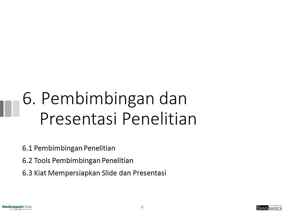 6. Pembimbingan dan Presentasi Penelitian