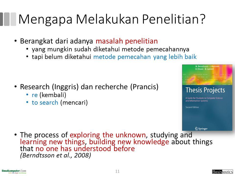 Mengapa Melakukan Penelitian