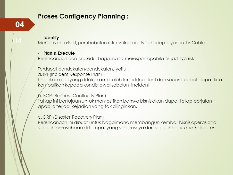 04 04 Proses Contigency Planning :