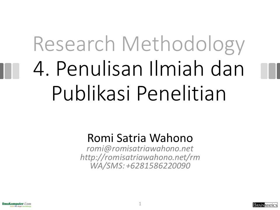 Research Methodology 4. Penulisan Ilmiah dan Publikasi Penelitian