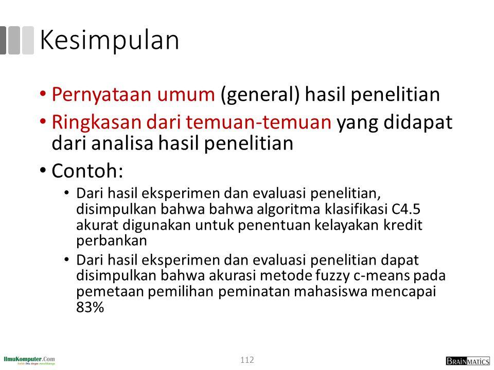 Kesimpulan Pernyataan umum (general) hasil penelitian