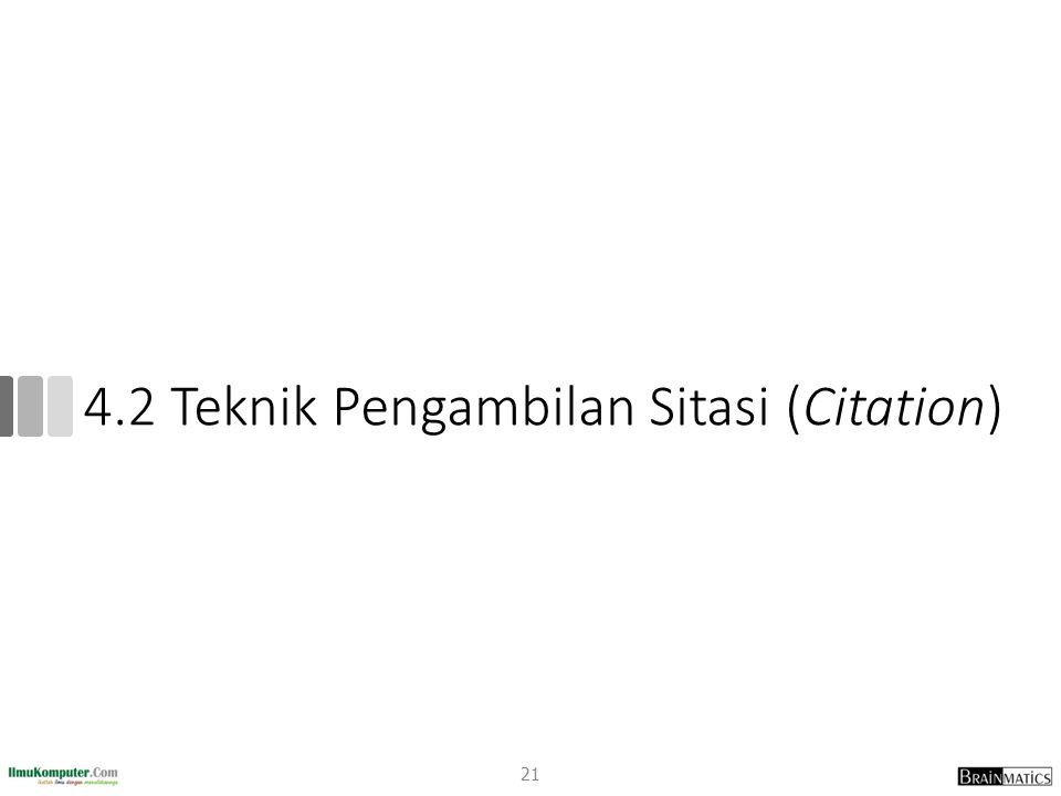 4.2 Teknik Pengambilan Sitasi (Citation)
