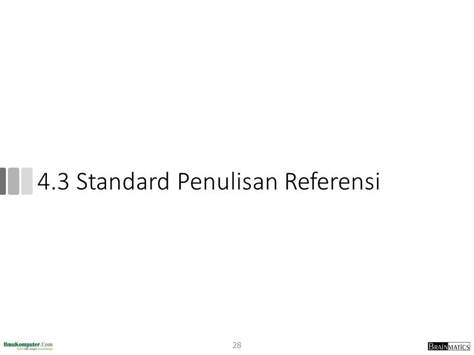 4.3 Standard Penulisan Referensi