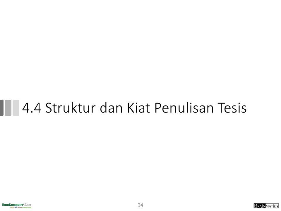 4.4 Struktur dan Kiat Penulisan Tesis