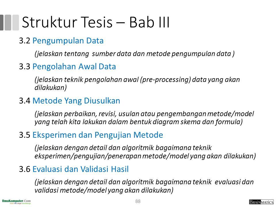 Struktur Tesis – Bab III