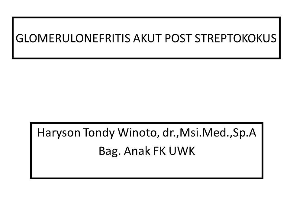 GLOMERULONEFRITIS AKUT POST STREPTOKOKUS