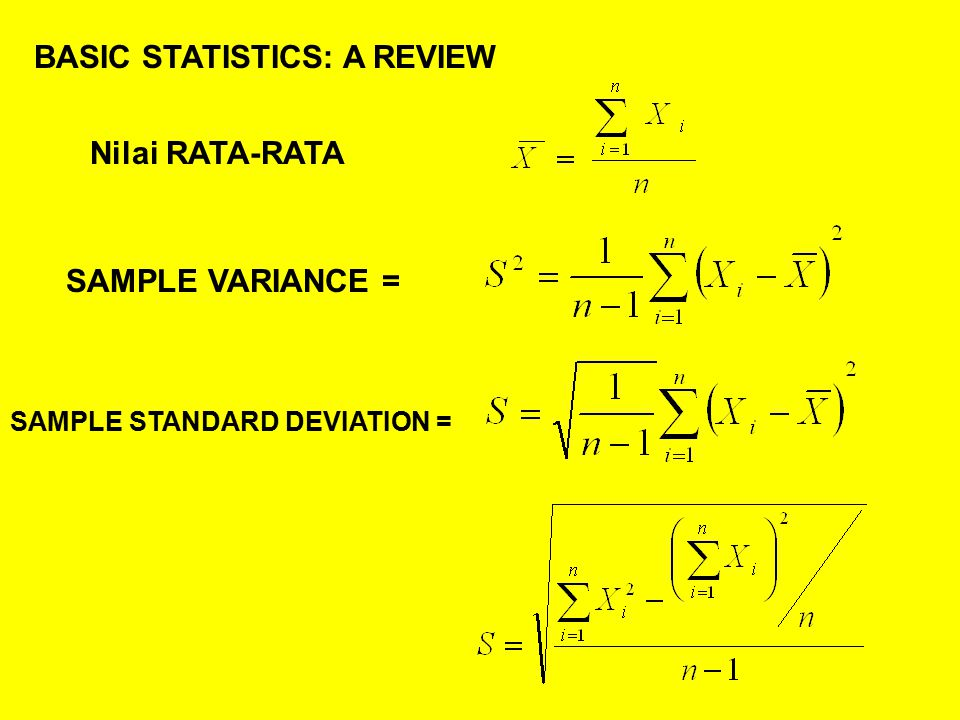 BASIC STATISTICS: A REVIEW