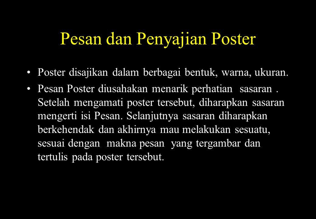 Pesan dan Penyajian Poster
