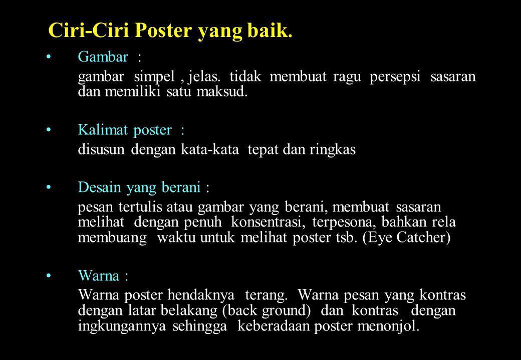 Ciri-Ciri Poster yang baik.