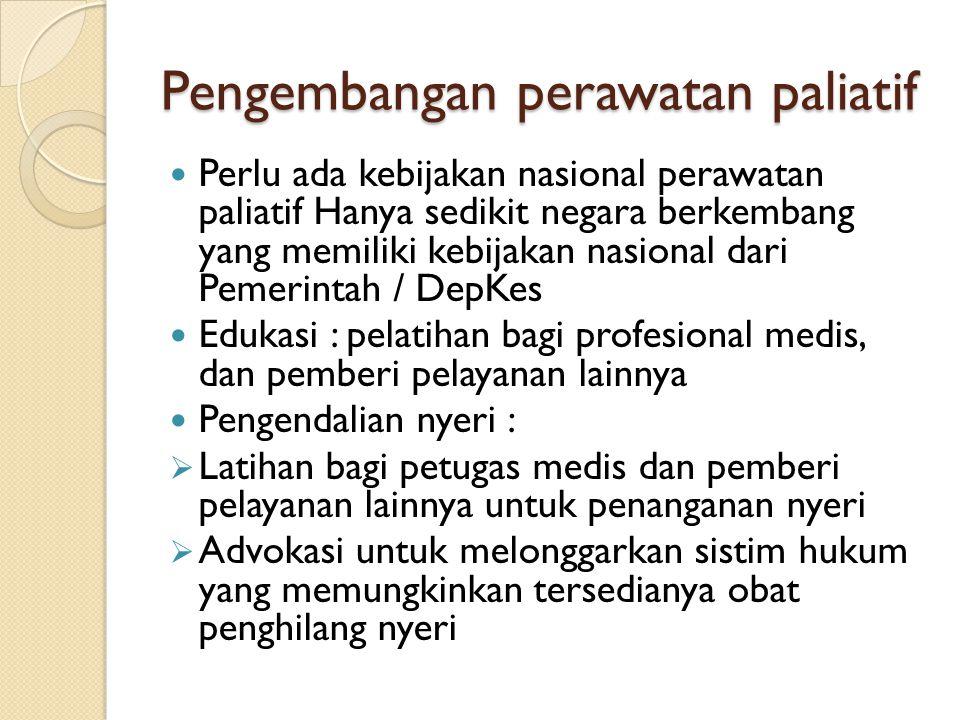 Pengembangan perawatan paliatif