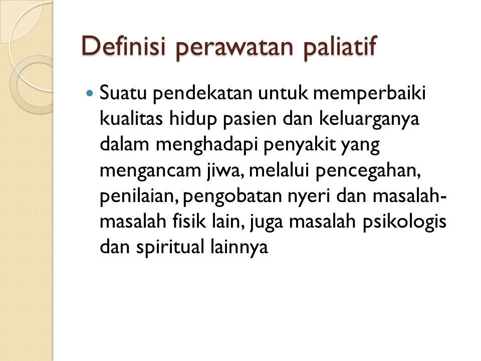 Definisi perawatan paliatif