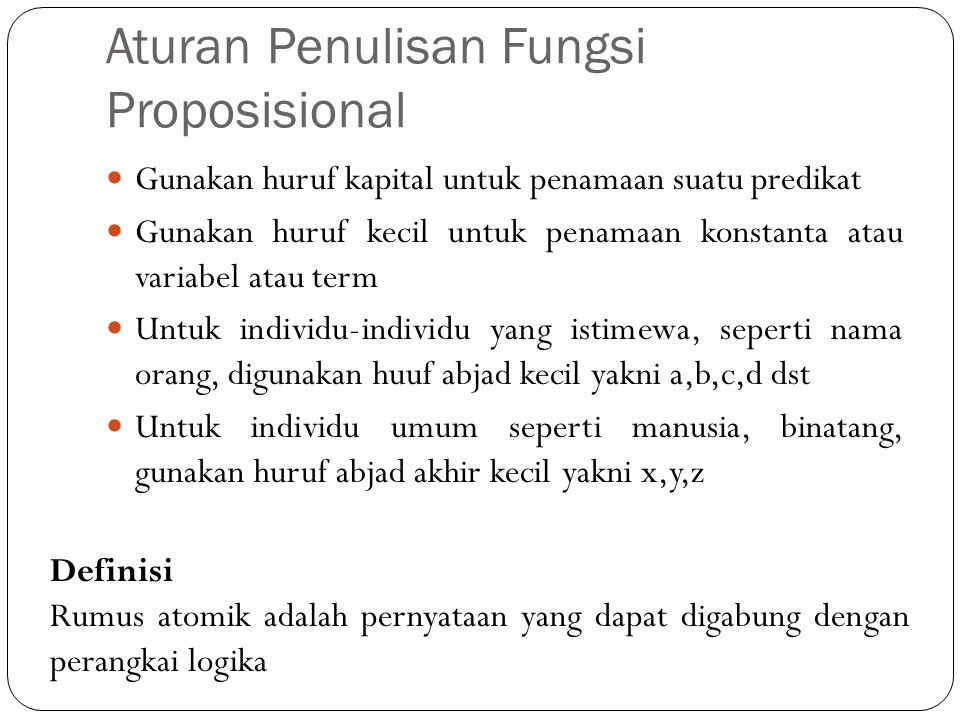 Aturan Penulisan Fungsi Proposisional