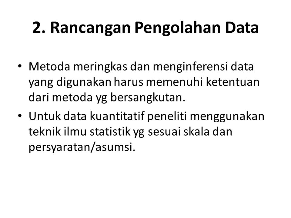 2. Rancangan Pengolahan Data