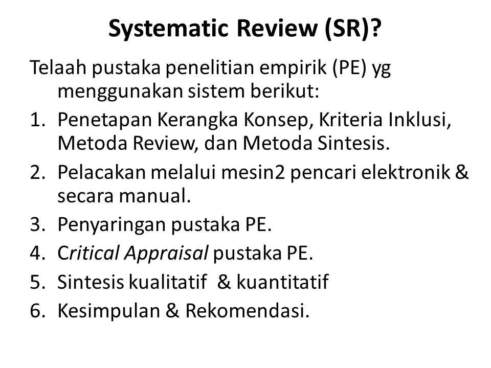 Systematic Review (SR)