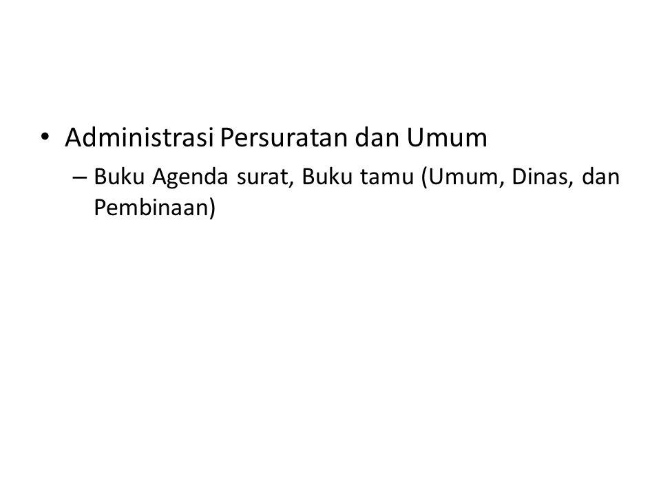 Administrasi Persuratan dan Umum