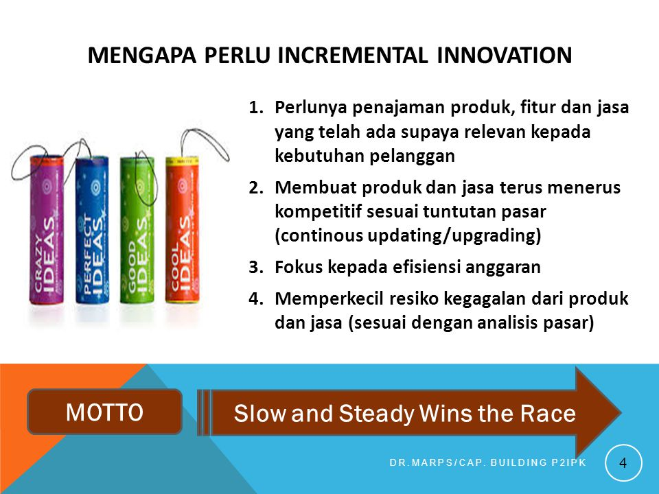 MENGAPA PERLU INCREMENTAL INNOVATION