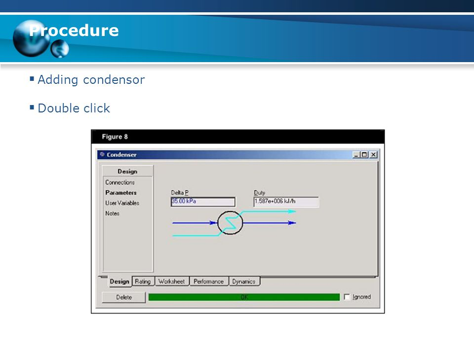 Procedure Adding condensor Double click