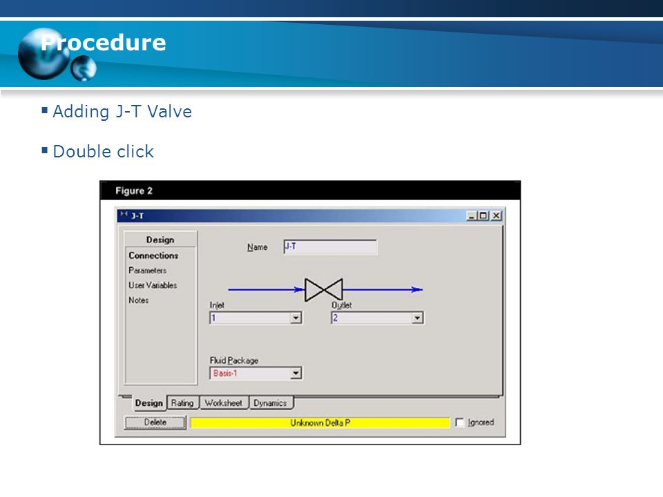 Procedure Adding J-T Valve Double click