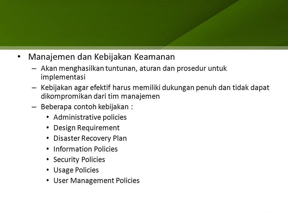 Manajemen dan Kebijakan Keamanan