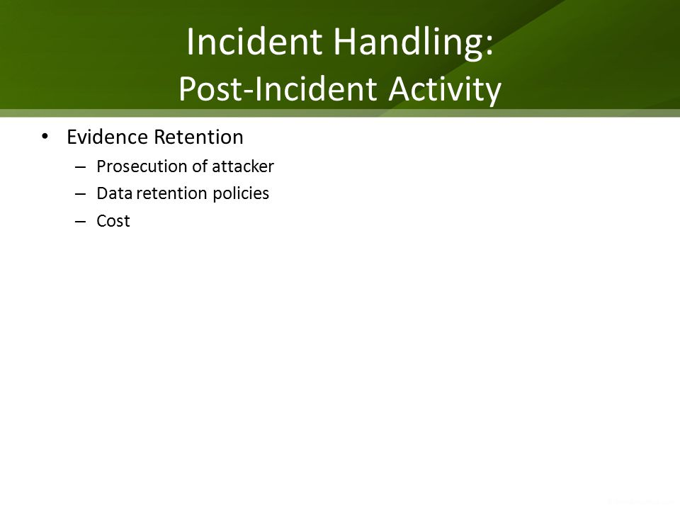 Incident Handling: Post-Incident Activity