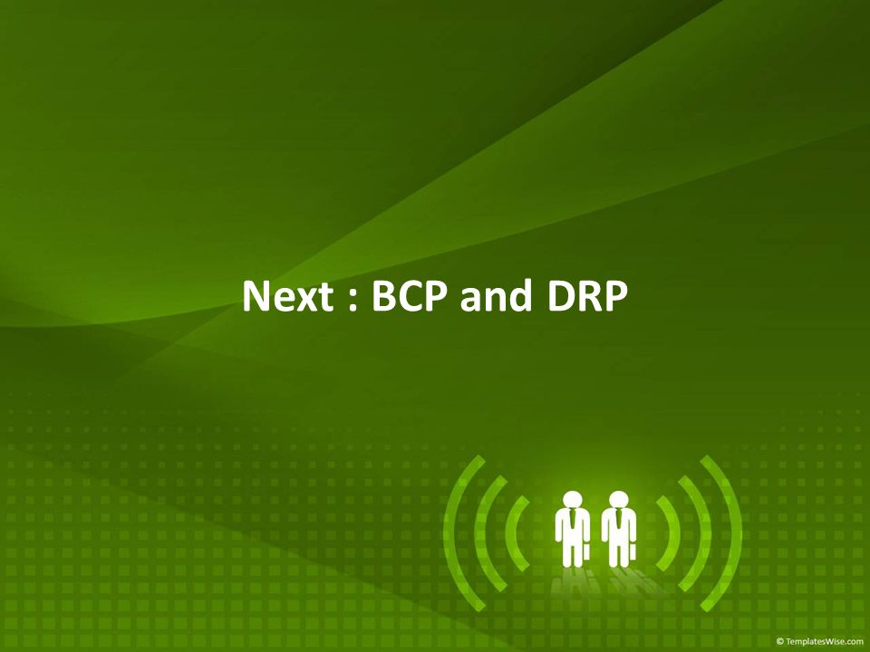 Next : BCP and DRP