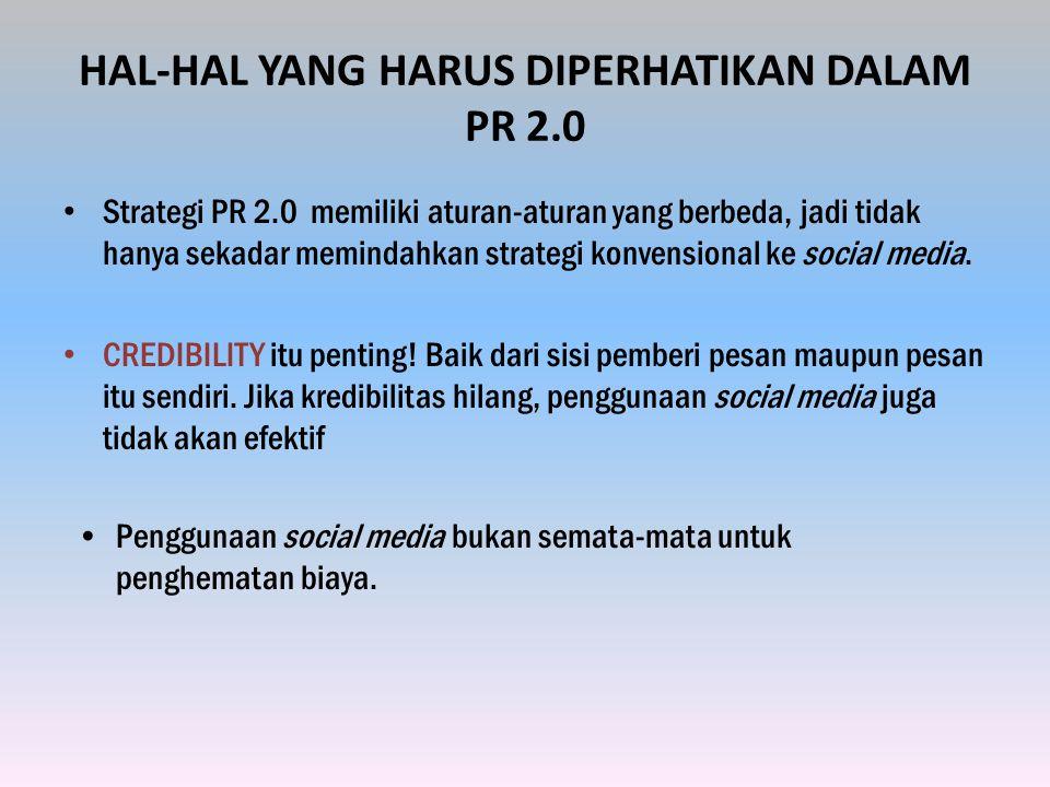 HAL-HAL YANG HARUS DIPERHATIKAN DALAM PR 2.0