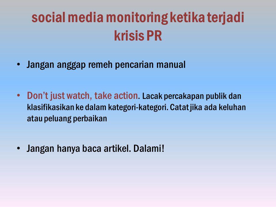 social media monitoring ketika terjadi krisis PR