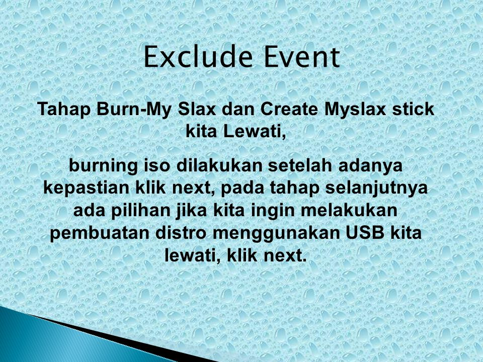Tahap Burn-My Slax dan Create Myslax stick kita Lewati,