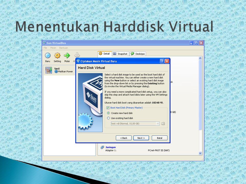 Menentukan Harddisk Virtual