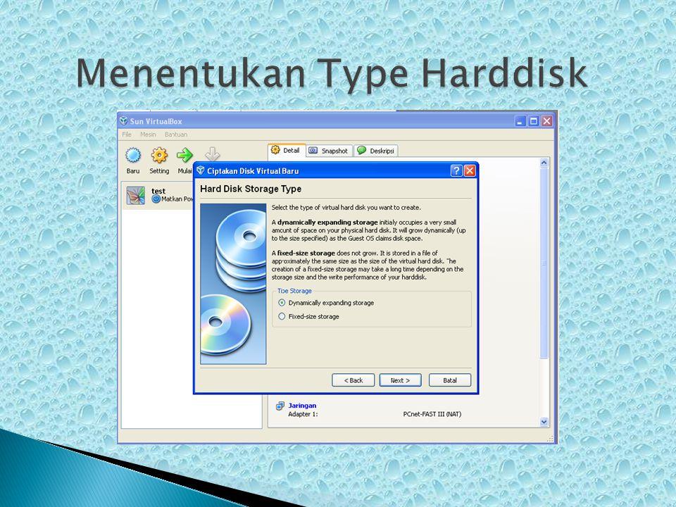 Menentukan Type Harddisk