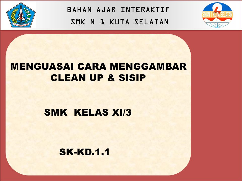 MENGUASAI CARA MENGGAMBAR CLEAN UP & SISIP