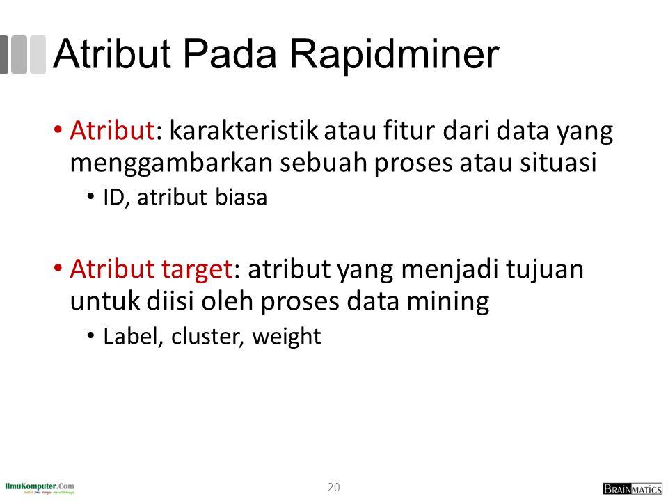 Atribut Pada Rapidminer
