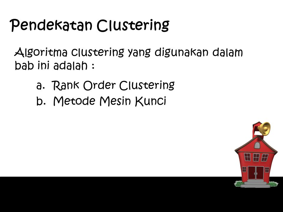 Pendekatan Clustering