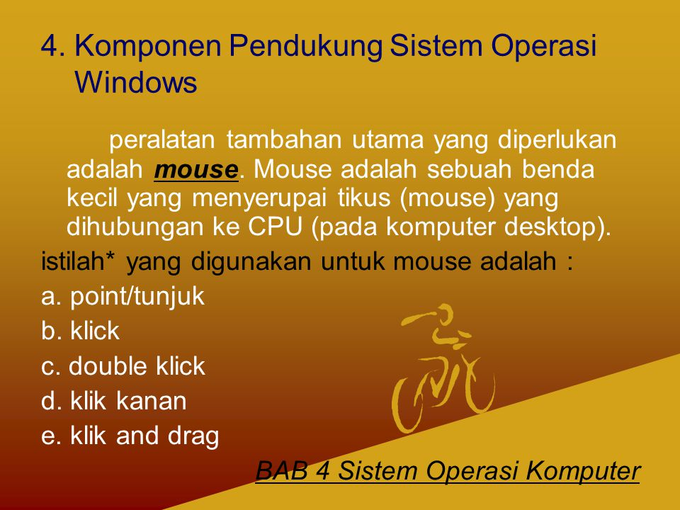 4. Komponen Pendukung Sistem Operasi Windows