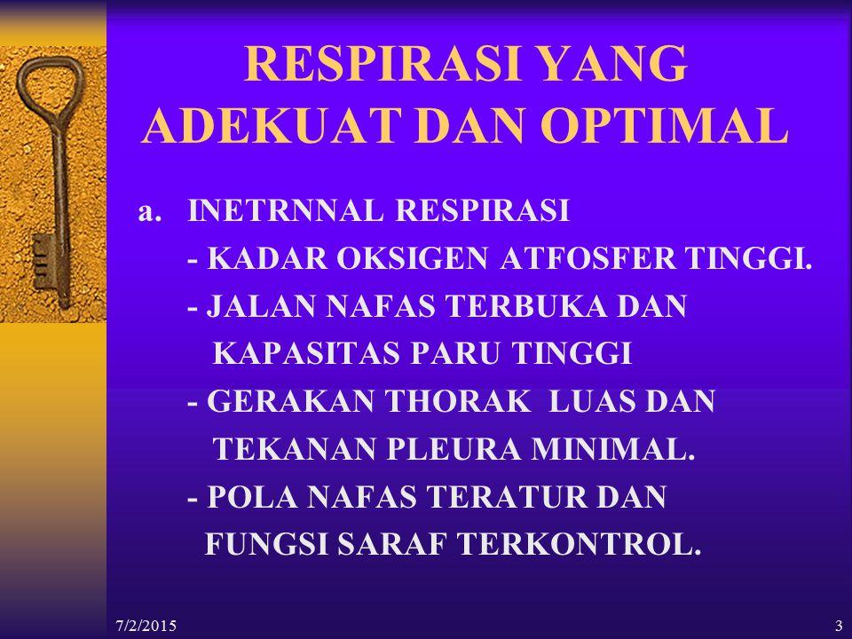 RESPIRASI YANG ADEKUAT DAN OPTIMAL