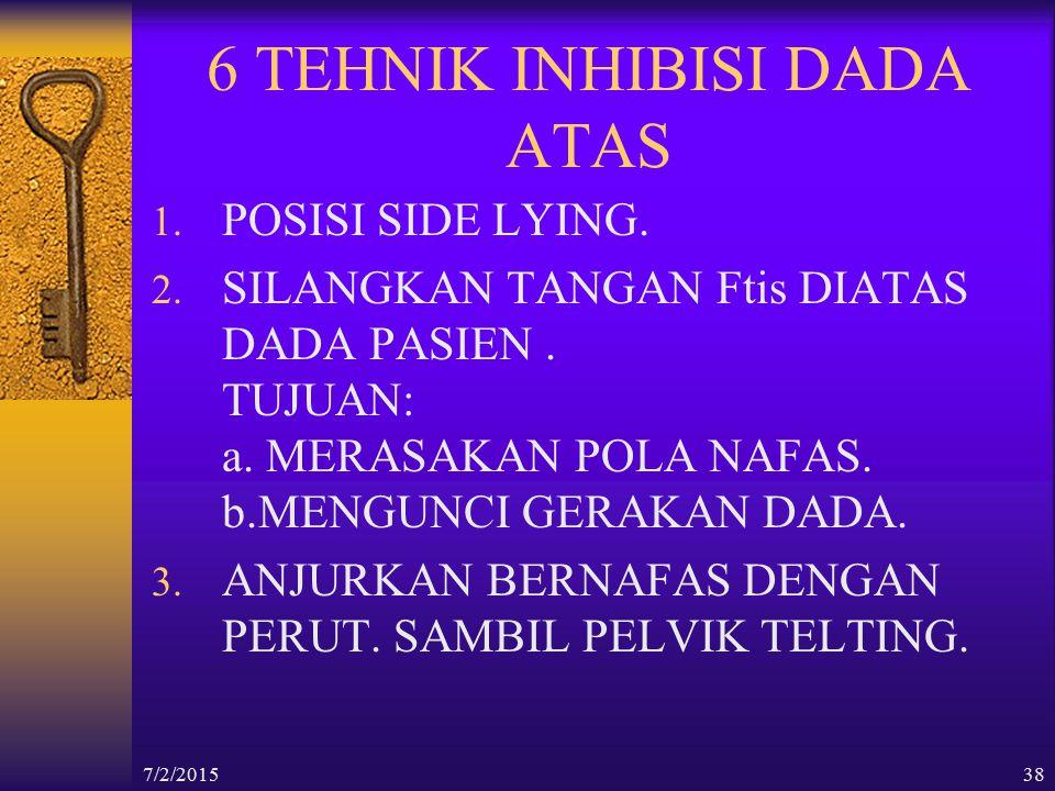 6 TEHNIK INHIBISI DADA ATAS