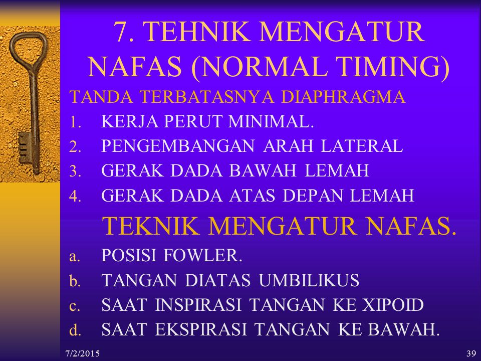 7. TEHNIK MENGATUR NAFAS (NORMAL TIMING)